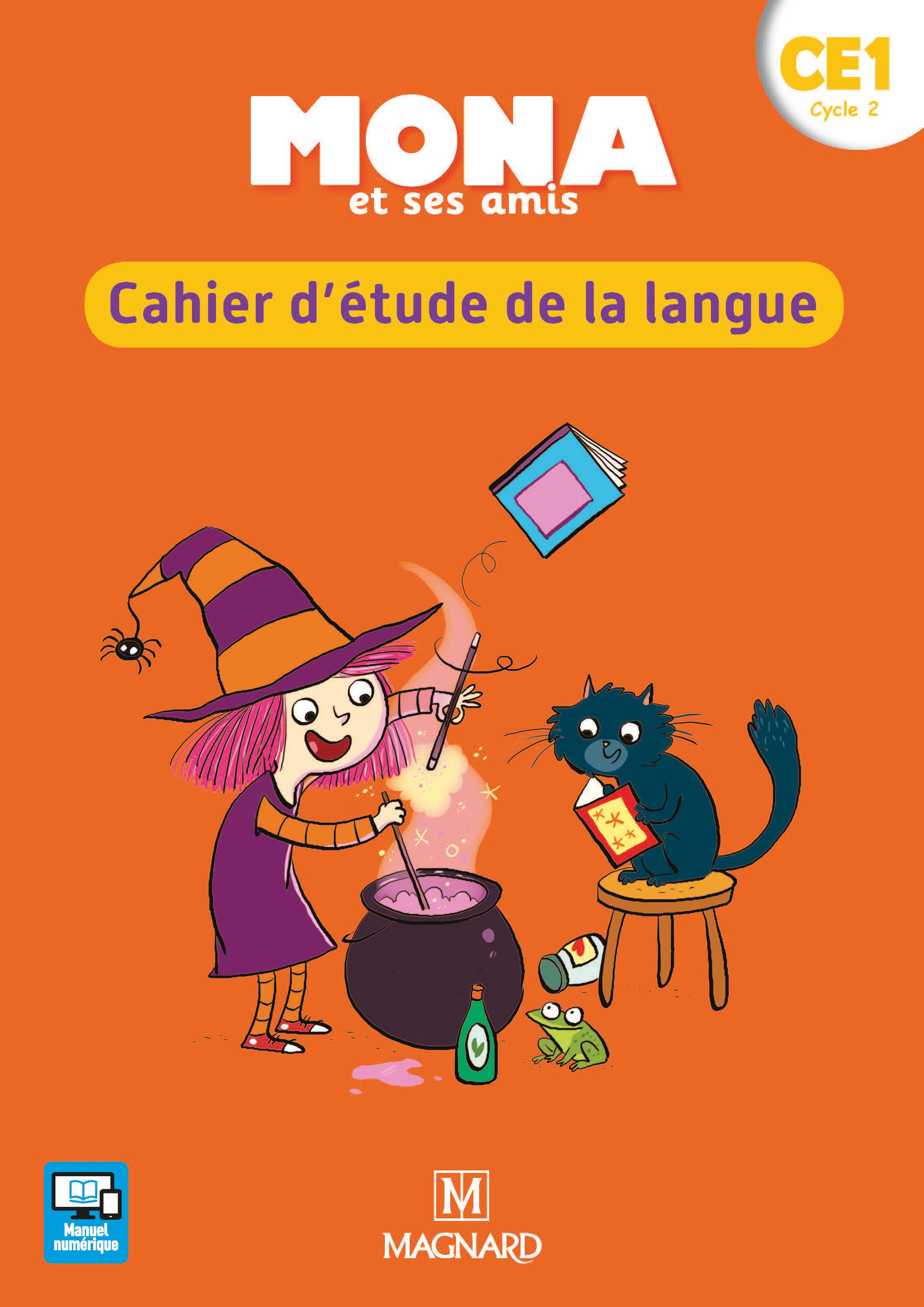 Mona et ses amis CE40 20408   Cahier d'étude de la langue   Magnard